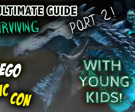 "A mom and little boy riding a dragon, with the text ""The Ultimate Guide to Surviving San Diego Comic Con with young Kids"" part two"
